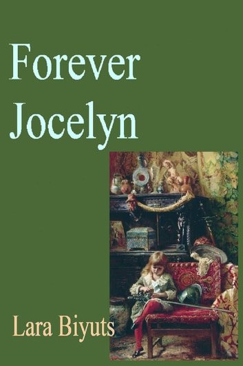 Forever Jocelyn ebook by Lara Biyuts