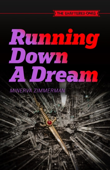 Running Down A Dream ebook by Minerva Zimmerman