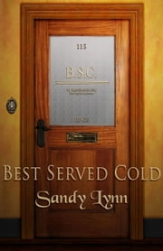 Best Served Cold ebook by Sandy Lynn
