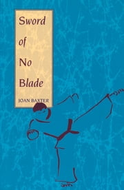 Sword of No Blade ebook by Baxter, Joan