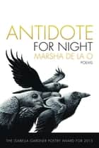 Antidote for Night ebook by Marsha de la O