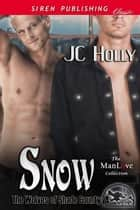 Snow ebook by JC Holly