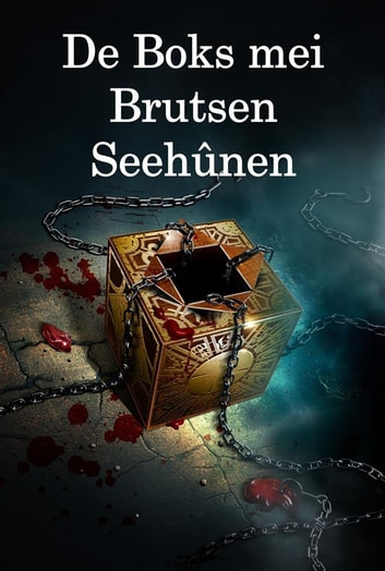 De Boks mei Brutsen Seehûnen - The Box with the Broken Seals, Frisian edition ebook by E. Phillips Oppenheim
