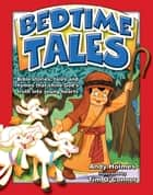 Bedtime Tales (eBook) ebook by Andy Holmes