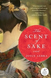 The Scent of Sake ebook by Joyce Lebra
