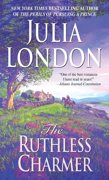 The Ruthless Charmer - The Rogues of Regent Street ebook by Julia London