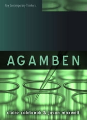 Agamben ebook by Claire Colebrook,Jason Maxwell