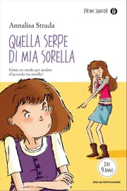 Quella serpe di mia sorella! ebook by Annalisa Strada