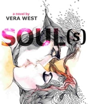 Soul(s) ebook by Vera West