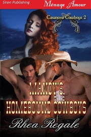 Mandy's Homebound Cowboys ebook by Rhea Regale