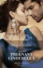 Sheikh's Pregnant Cinderella (Mills & Boon Modern) (Bound to the Desert King, Book 2) eBook by Maya Blake