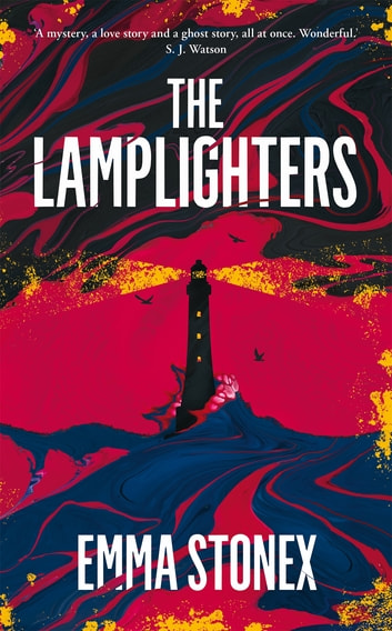 The Lamplighters ebook by Emma Stonex