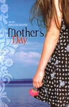 Mother's Day ebook by Anne Brooksbank