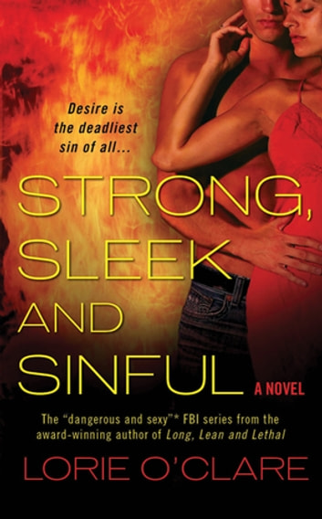 Strong, Sleek and Sinful - A Novel ebook by Lorie O'Clare