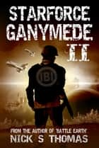 Starforce Ganymede II ebook by