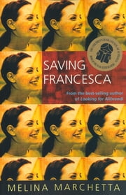 Saving Francesca ebook by Melina Marchetta