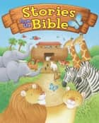 Stories from the Bible ebook by Alex Woolf