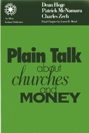 Plain Talk about Churches and Money ebook by Dean Hoge,Patrick McNamara,Charles Zech