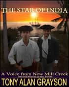 The Star of India ebook by Tony Alan Grayson