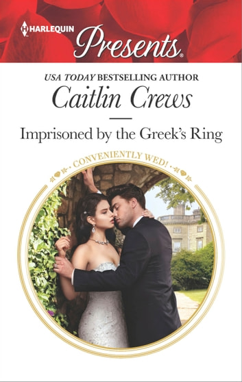 Imprisoned by the Greek's Ring 電子書籍 by Caitlin Crews