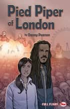 Pied Piper of London ebook by Danny Pearson