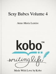 Sexy Babes Volume 4 ebook by Anne-Marie Lemire