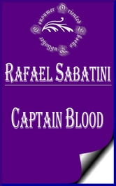 Captain Blood: His Odyssey ebook by Rafael Sabatini