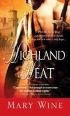 Highland Heat ekitaplar by Mary Wine