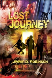 Lost Journey ebook by Jimmy D Robinson