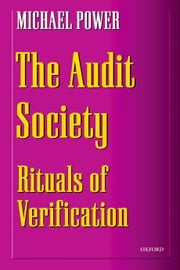 The Audit Society: Rituals of Verification ebook by Michael Power