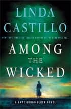 Among the Wicked ebook by Linda Castillo