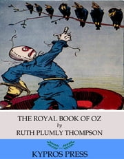 The Royal Book of Oz ebook by Ruth Plumly Thompson