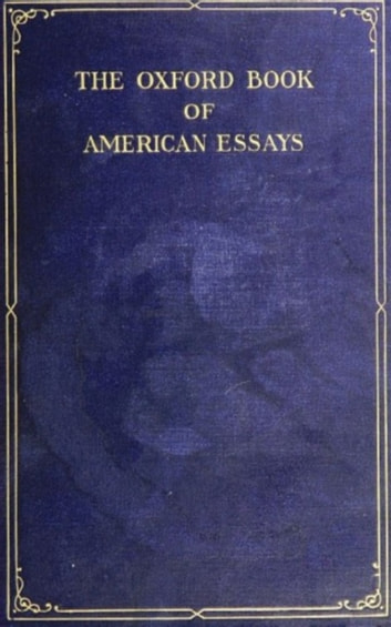 The Oxford Book of American Essays ebook by Benjamin Franklin,Washington Irving