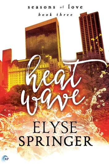 Heat Wave ebook by Elyse Springer