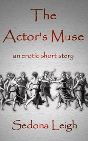 The Actor's Muse ebook by Sedona Leigh