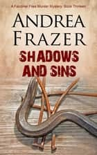 Shadows and Sins ebook by Andrea Frazer