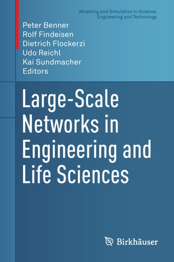 Large-Scale Networks in Engineering and Life Sciences ebook by