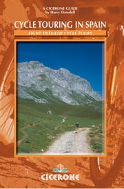 Cycle Touring in Spain ebook by Harry Dowdell