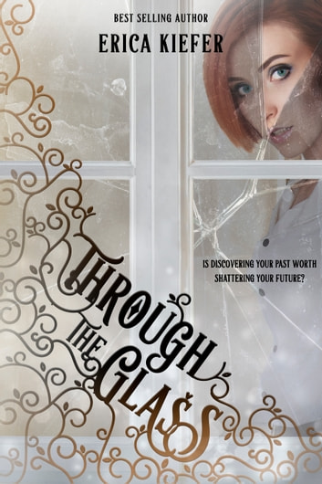 Through the Glass ebook by Erica Kiefer