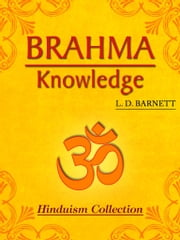 Brahma Knowledge ebook by L.D. Barnett