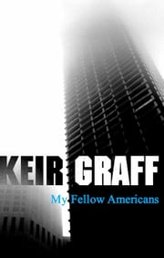 My Fellow Americans ebook by Keir Graff