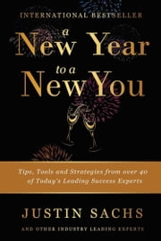 A New Year to A New You ebook by Justin Sachs