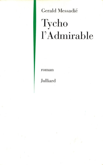 Tycho l'Admirable ebook by Gerald MESSADIÉ