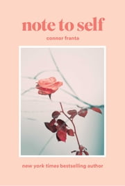 Note to Self ebook by Connor Franta