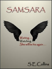 Samsara (A Paranormal Romance) 3rd Edition ebook by Sara Collins