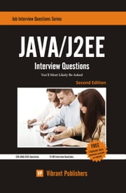 JAVA / J2EE Interview Questions You'll Most Likely Be Asked ebook by Vibrant Publishers