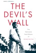 The Devil's Wall ebook by Mark Cornwall