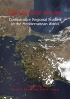 Side-by-Side Survey - Comparative Regional Studies in the Mediterranean World ebook by