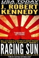 Raging Sun - A James Acton Thriller, Book #16 ebook by J. Robert Kennedy