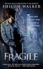Fragile ebook by